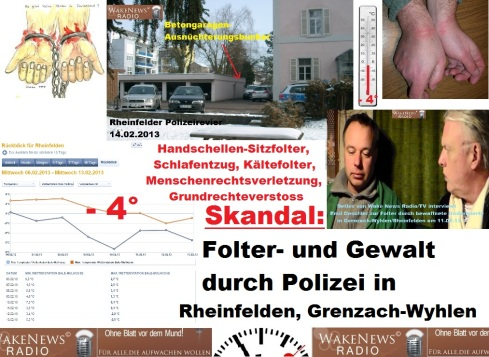 Skandal Folter und Gewalt Polizei Rheinfelden Grenzach Wyhlen