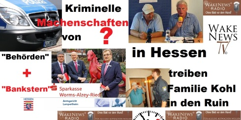 Kriminelle Machenschaften von Behörden und Bankstern in Hessen