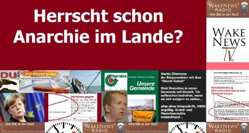 Herrscht schon Anarchie im Lande - Wake News Radio TV