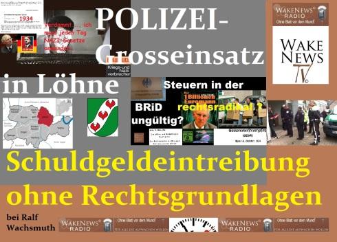 POLIZEI-Grosseinsatz in Löhne - Schuldgeldeintreibung ohne Rechtsgrundlage