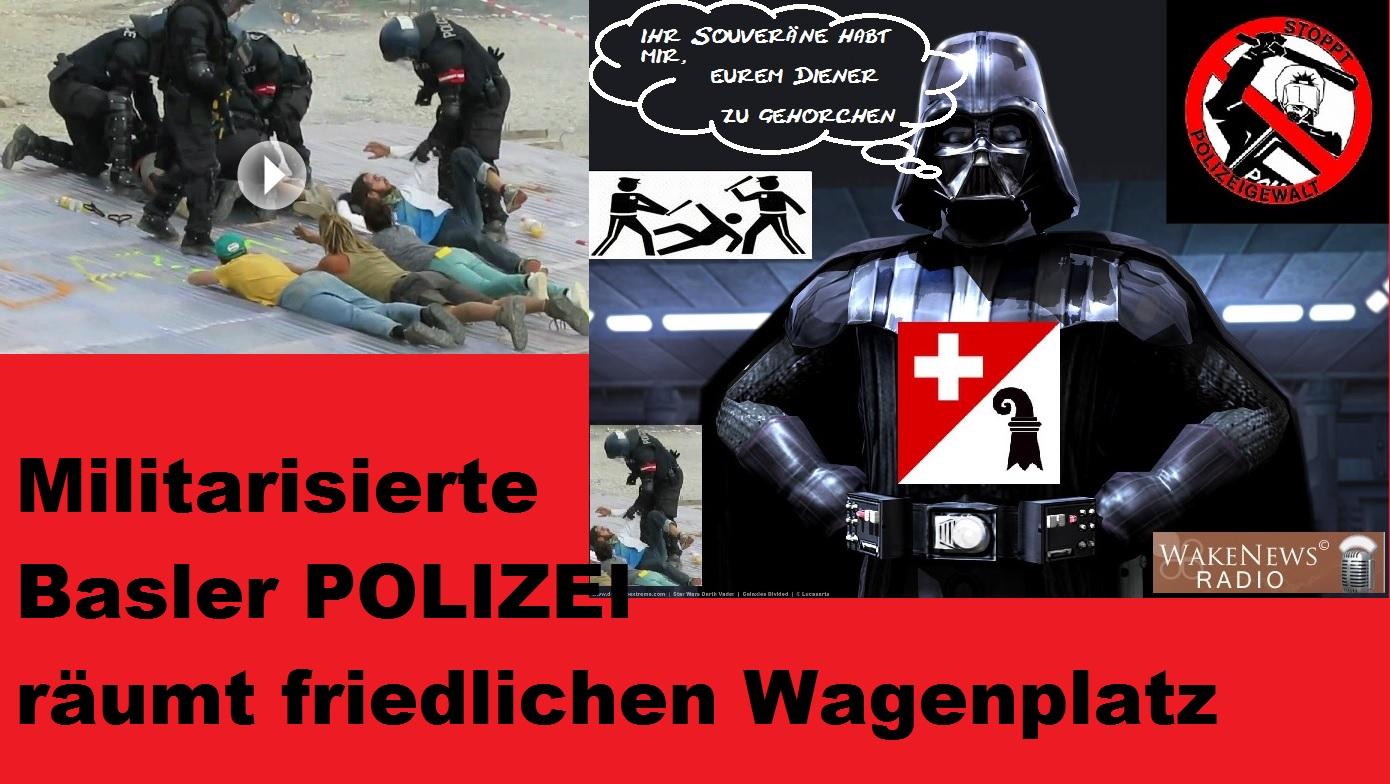 Militarisierte Basler POLIZEI räumt friedlichen Wagenplatz