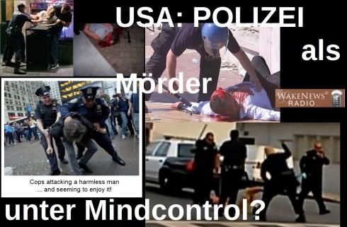 USA - POLIZEI als Mörder unter Mindcontrol