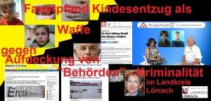 Faustpfand Kindesentzug als Waffe gegen Aufdeckung von Behörden-Kriminalität im Landkreis Lörrach