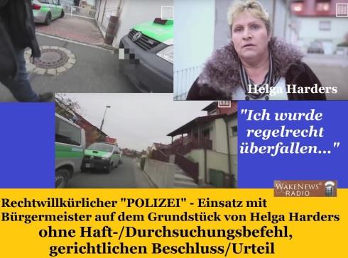 Helga Harders wurde von bewaffneten Uniformierten überfallen