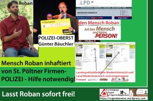 mensch-roban-inhaftiert-von-st-poeltner-firmen-polizei-hilfe-notwendig